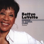 Bettye Lavette - Change Is Gonna Come Sessions (EP)
