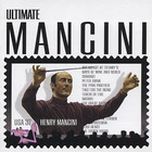 Henry Mancini - Ultimate Mancini