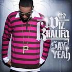 Wiz Khalifa - Say Yeah (CDS)