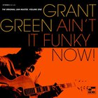 Grant Green - Ain't It Funky Now: Original Jam Master 1