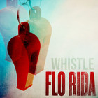 Flo Rida - Whistle (CDS)