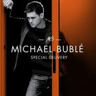 Michael Buble - Special Delivery EP