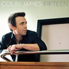 Colin James - Fifteen