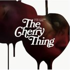 The Cherry Thing (With The Thing)
