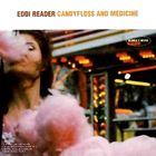 Eddi Reader - Candyfloss And Medicine