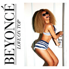 Beyoncé - Love On Top (CDS)