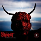 Slipknot - Antennas To Hell (Deluxe Edition) Bonus CD: (Sic)nesses: Live At The Download Festival, 2009 CD2