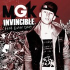 Machine Gun Kelly - Invincible (Single)
