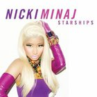 Nicki Minaj - Starships (Clean) (CDS)