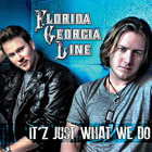 Florida Georgia Line - It'z Just What We Do (EP)