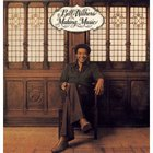 Bill Withers - Making Music, Making Friends (Remastered 2009)