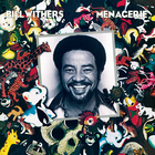 Bill Withers - Menagerie (Remastered 2015)