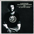 Loudon Wainwright III - A Live One (Reissued 1987) (Live)