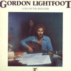 Gordon Lightfoot - Cold On The Shoulder (Reissue 1994)