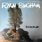 Ryan Bingham - Tomorrowland