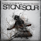 Stone Sour - Gone Sovereign / Absolute Zero (CDS)