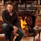 Blake Shelton - Cheers, It's Christmas