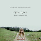Taylor Swift - Eyes Open (CDS)
