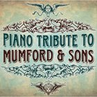 Mumford & Sons Piano Tribute