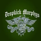 Dropkick Murphys - The Meanest Of Times (Limited Edition)