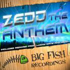 Zedd - The Anthem (CDS)