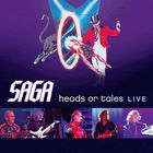 Saga - Heads Or Tales Live