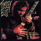 Tinsley Ellis - Trouble Time