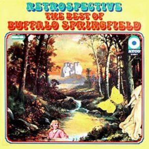 Retrospective: The Best Of Buffalo Springfield (Reissue 1989)