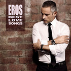 Eros Ramazzotti - Eros Best Love Songs CD1