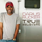 Darius Rucker - True Believers (CDS)