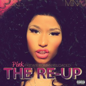 Pink Friday: Roman Reloaded (The Re-Up)