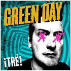 Green Day - Tre!
