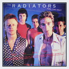 The Radiators - Feel The Heat (Vinyl)