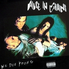 Alice In Chains - We Die Young (EP)