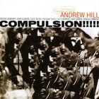 Andrew Hill - Compulsion (Reissue 2007)
