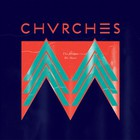 CHVRCHES - The Mother We Share (CDS)