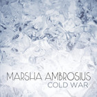 Marsha Ambrosius - Cold War (CDS)