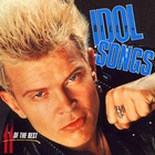 Billy Idol - Idol Songs: 11 Of The Best