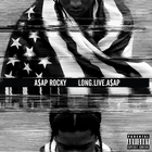 Long.Live.A$ap (Deluxe Edition)