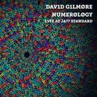 David Gilmore - Numerology: Live At Ja77 Standard
