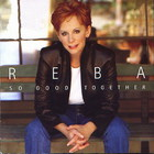 Reba Mcentire - So Good Together