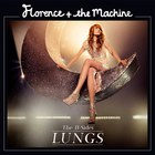 Florence + The Machine - Lungs (The B-Sides)
