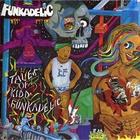 Funkadelic - Tales Of Kidd Funkadelic (Remastered 1992)