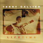 Terry Callier - Lifetime