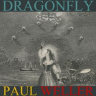 Paul Weller - Dragonfly (EP)