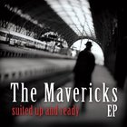 The Mavericks - Suited Up And Ready (EP)
