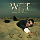 W.E.T. - Learn To Live Again (CDS)