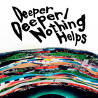 One Ok Rock - Deeper Deeper /Nothing Helps (EP)