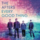 The Afters - Every Good Thing (CDS)