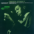 Grant Green - Green Street (Remastered 2002)